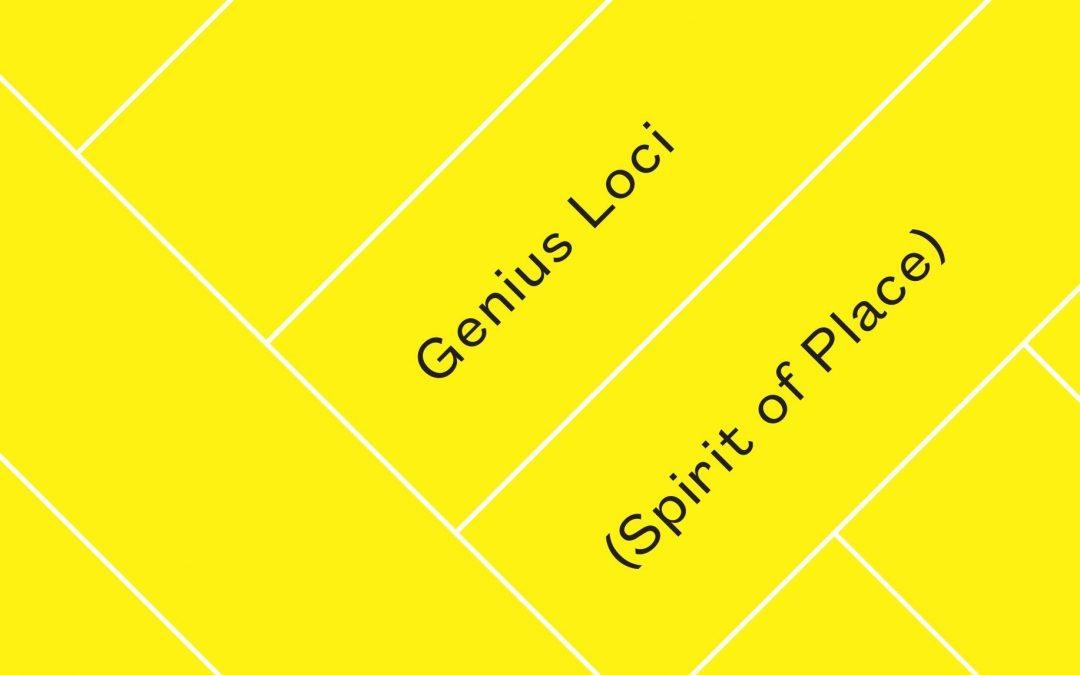Genius Loci | Spirit of Place