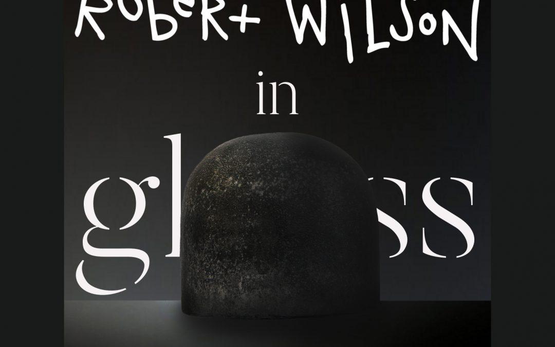 Robert Wilson in Glass